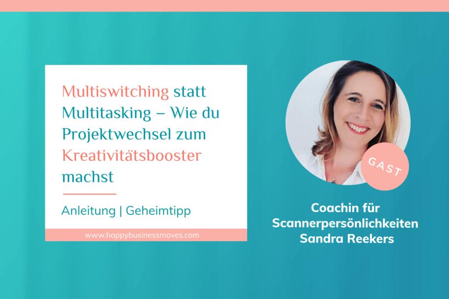 multiswitching-statt-multitasking-wie-du-projektwechsel-zum-kreativitaetsbooster-machst